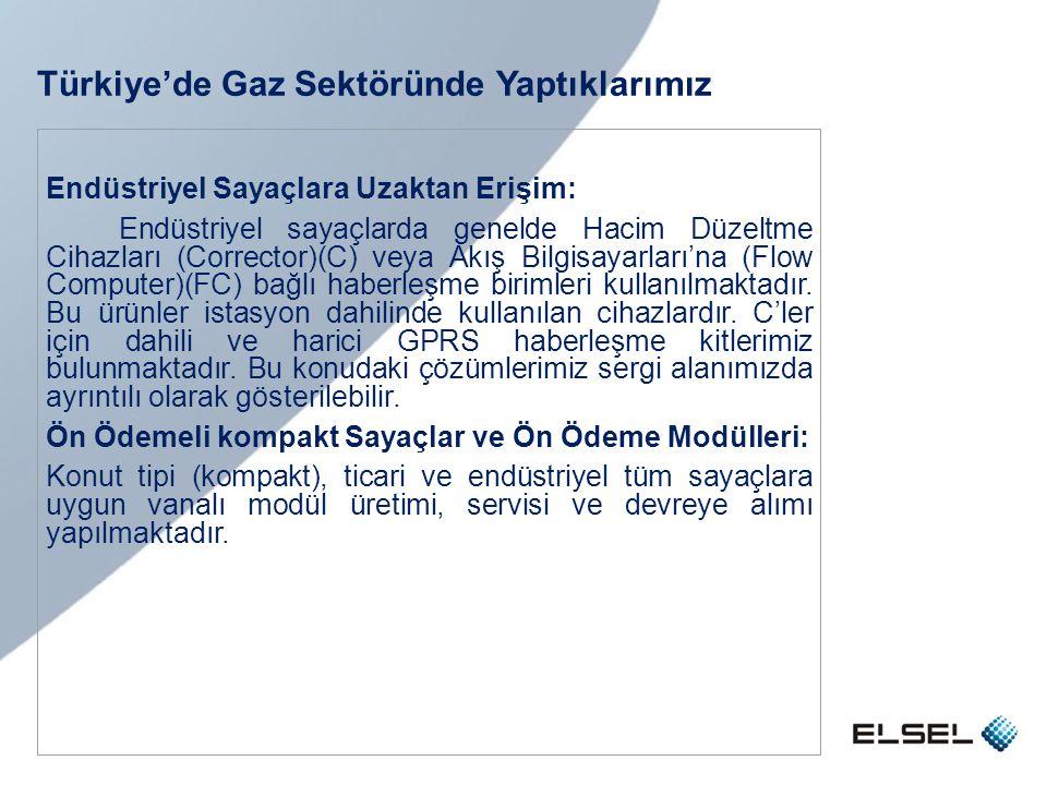 Türkiye'de Gaz Sektöründe Yaptıklarımız Endüstriyel Sayaçlara Uzaktan Erişim: Endüstriyel sayaçlarda genelde Hacim Düzeltme Cihazları (Corrector)(C) v