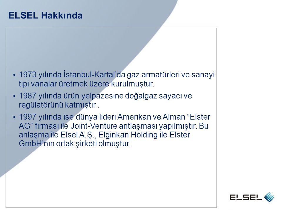 • 1973 yılında İstanbul-Kartal'da gaz armatürleri ve sanayi tipi vanalar üretmek üzere kurulmuştur. • 1987 yılında ürün yelpazesine doğalgaz sayacı ve