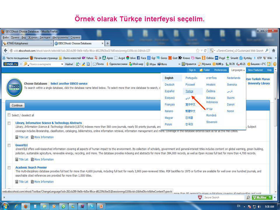 Örnek olarak Türkçe interfeysi seçelim.