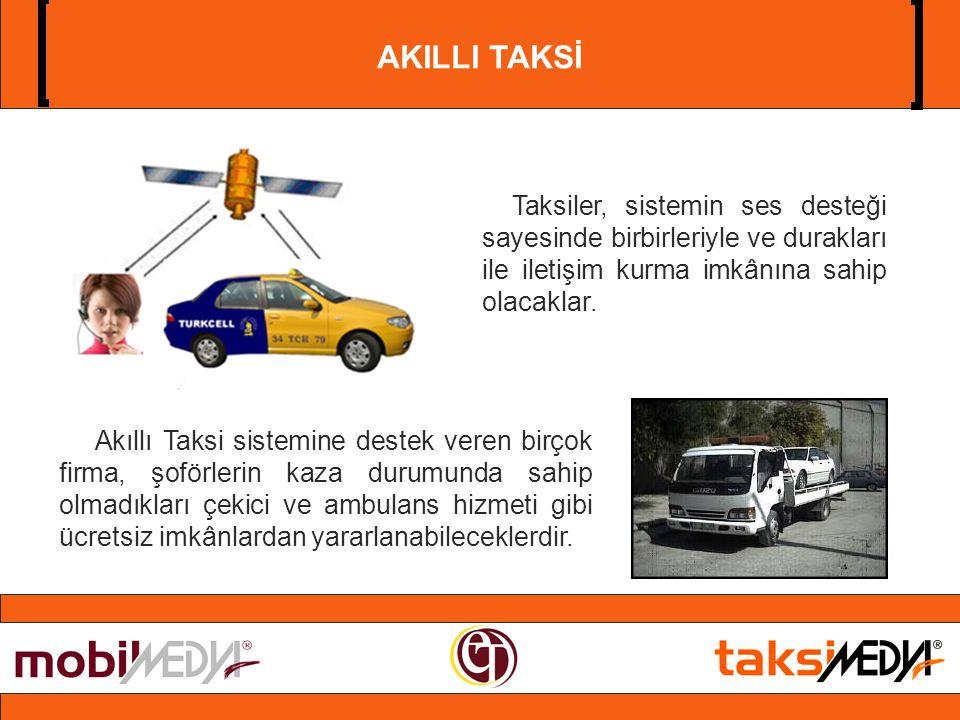 Taksiler, sistemin ses desteği sayesinde birbirleriyle ve durakları ile iletişim kurma imkânına sahip olacaklar.