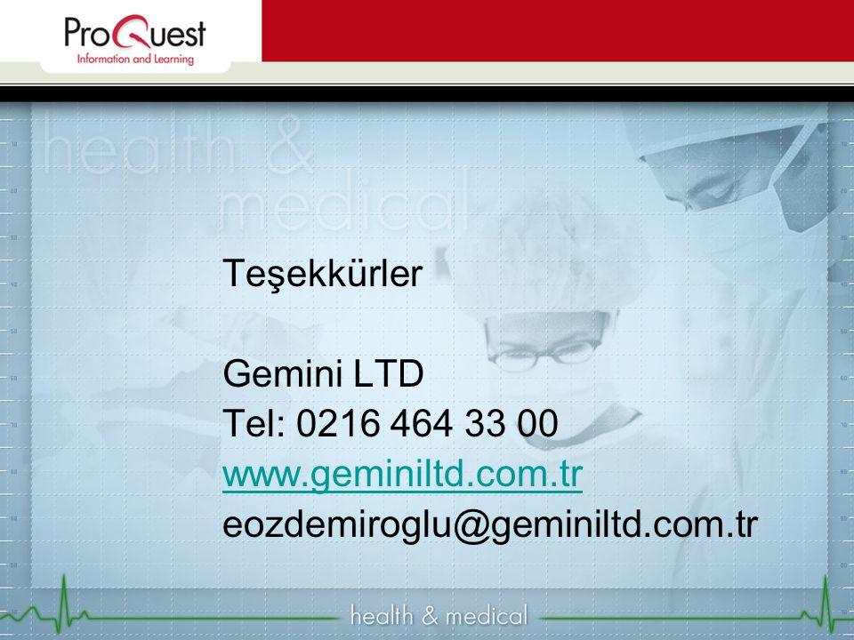 Teşekkürler Gemini LTD Tel: 0216 464 33 00 www.geminiltd.com.tr eozdemiroglu@geminiltd.com.tr
