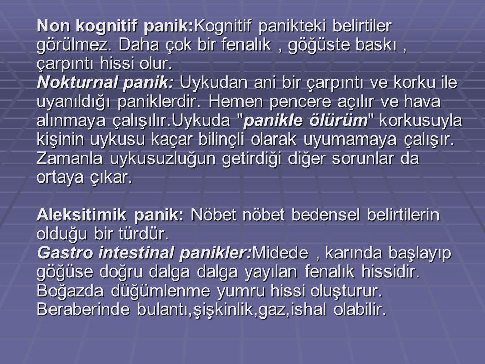 Korkusuz (nonfearful) panik: Panik bozukluğun teşhis kriterlerini karşılayan bir durumdur.
