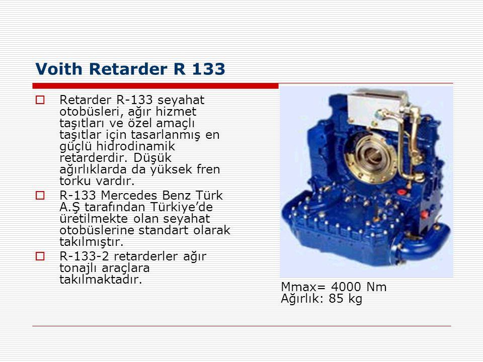 Voith Retarder R 115  R-115 retarder rotor devir sayısını kardan mili devir sayısına oranla, dişli aktarmasına bağlı olarak yaklaşık iki katına çıkarabildiği bir retarderdir.