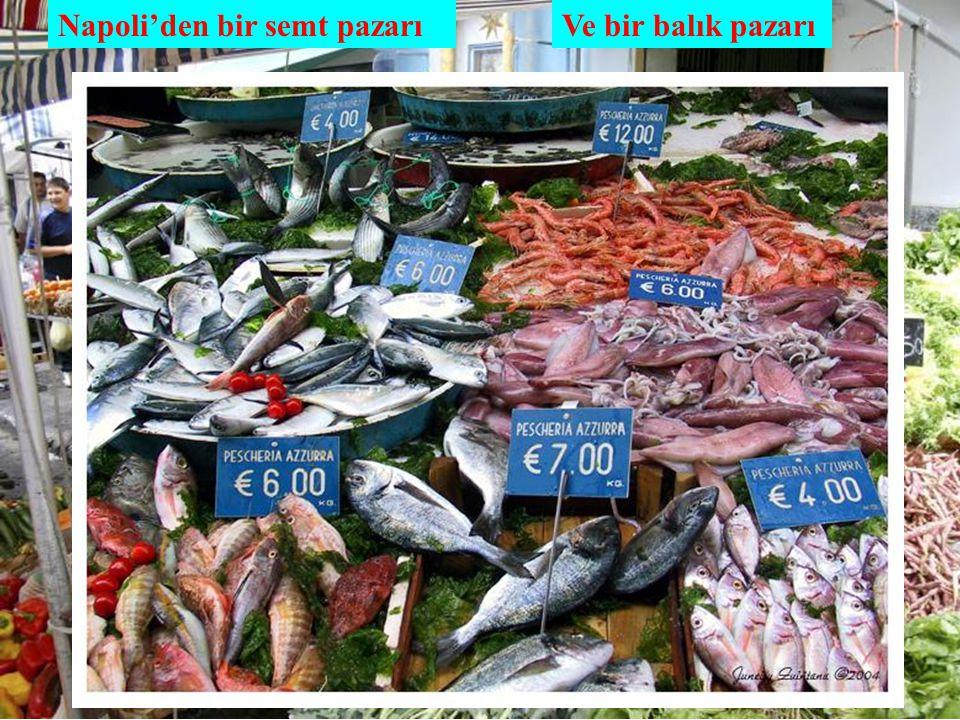 Napoli'den bir semt pazarıVe bir balık pazarı