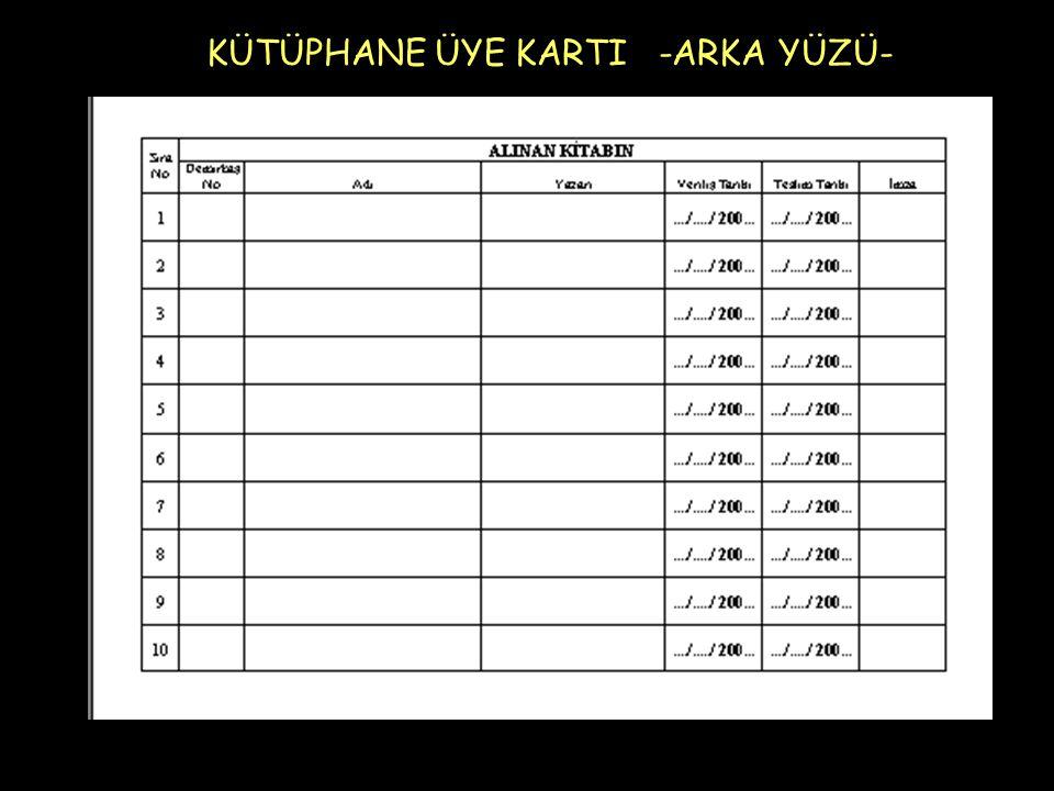 KÜTÜPHANE ÜYE KARTI -ARKA YÜZÜ-