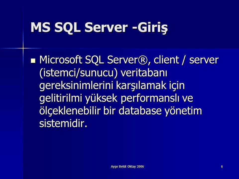 Istemci/sunucu) veritabanı gereksinimlerini karşılamak için geli