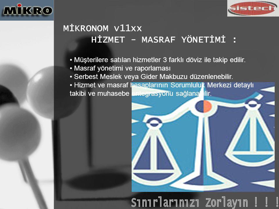 MİKRONOM v11xx (ÜSTÜNLÜKLER) Dizayn Edilebilen Raporlardan, Dizayn Edilebilen Formlara : Formları dizayn edebilirsiniz.