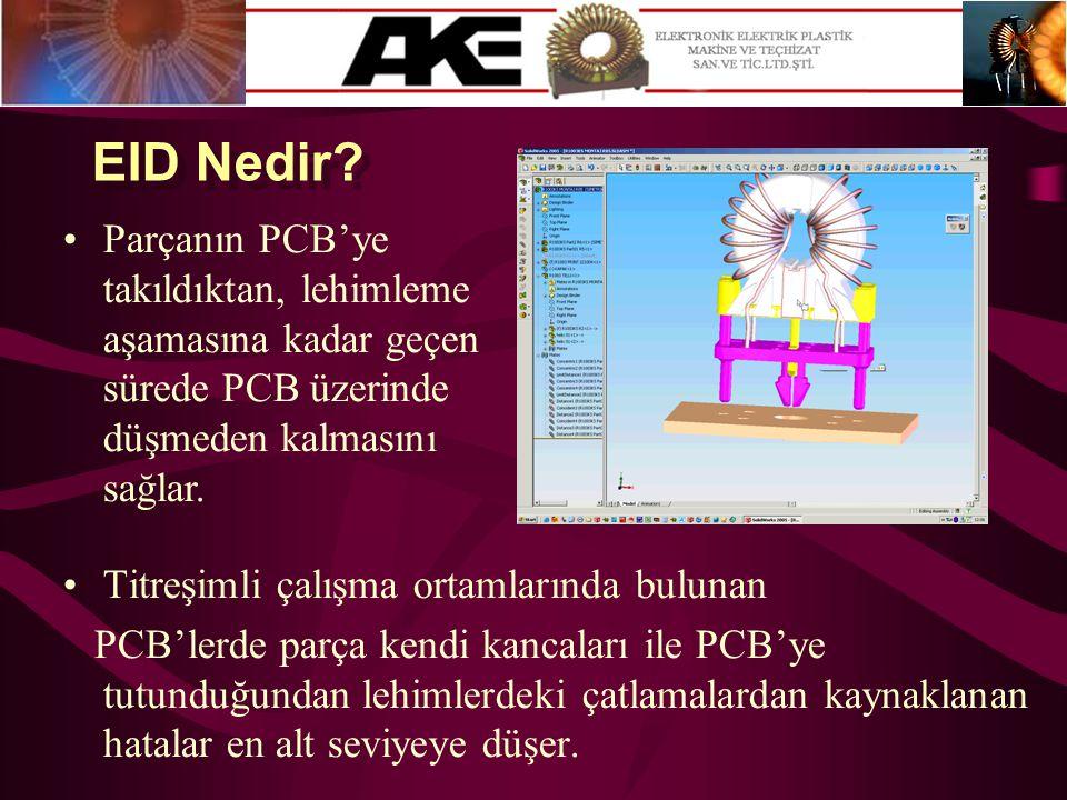 •Titreşimli çalışma ortamlarında bulunan PCB'lerde parça kendi kancaları ile PCB'ye tutunduğundan lehimlerdeki çatlamalardan kaynaklanan hatalar en al