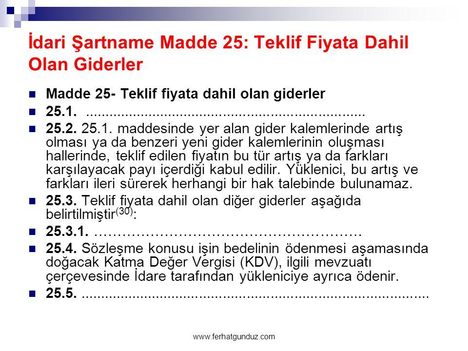 İstanbul … A.Ş.İhale tarihi: 22.05.2014  Madde 46 - Fiyat farkı  46.1.