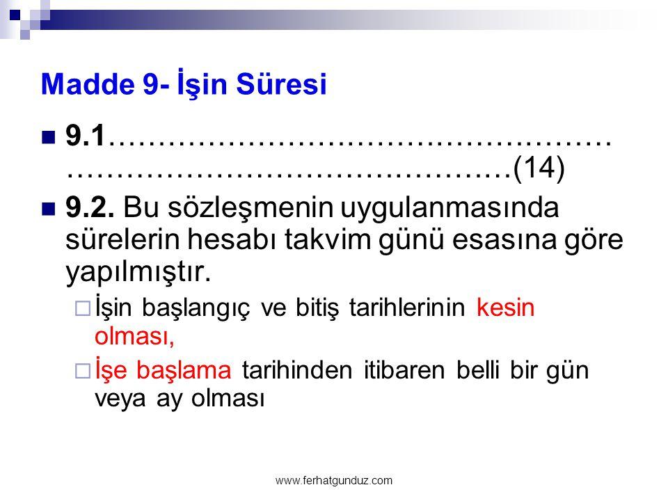 Madde 16- Cezalar ve Sözleşmenin Feshi  16.1.