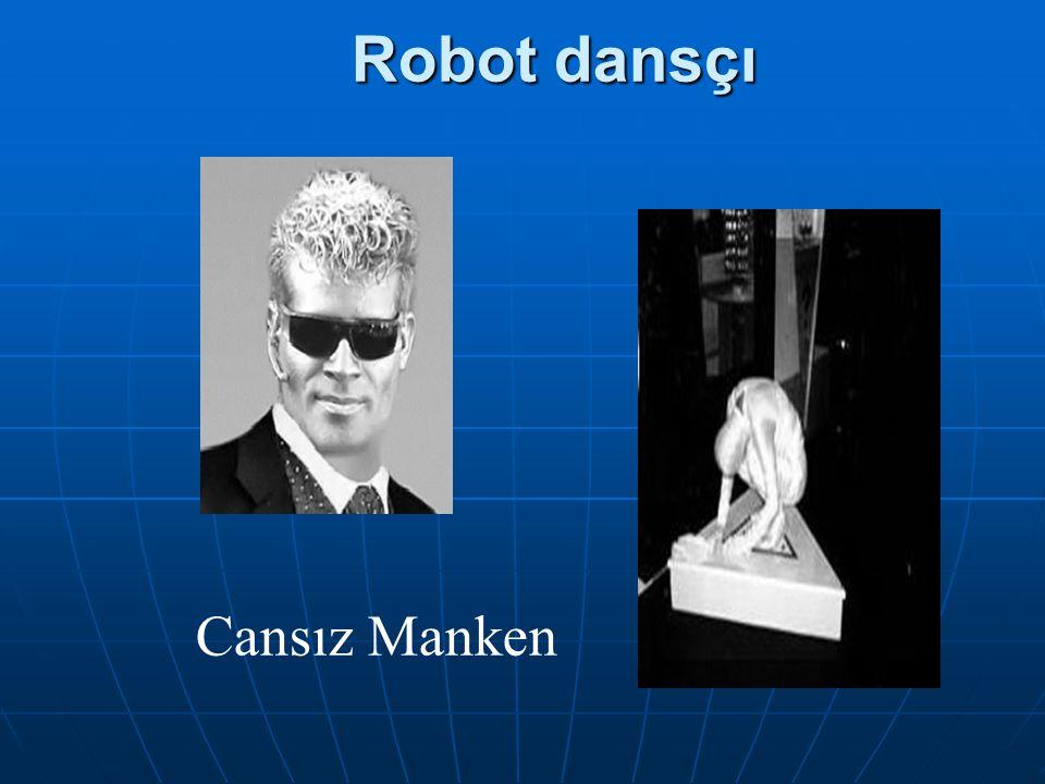 Robot dansçı Robot dansçı Cansız Manken