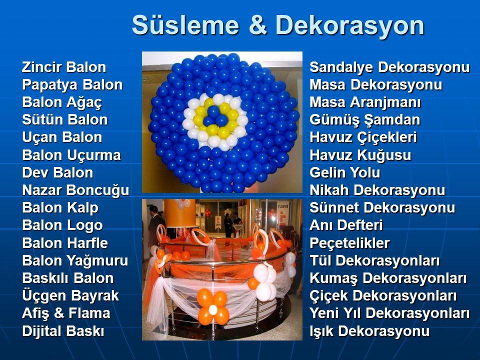 Zincir Balon Papatya Balon Balon Ağaç Sütün Balon Uçan Balon Balon Uçurma Dev Balon Nazar Boncuğu Balon Kalp Balon Logo Balon Harfle Balon Yağmuru Baskılı Balon Üçgen Bayrak Afiş & Flama Dijital Baskı Sandalye Dekorasyonu Masa Dekorasyonu Masa Aranjmanı Gümüş Şamdan Havuz Çiçekleri Havuz Kuğusu Gelin Yolu Nikah Dekorasyonu Sünnet Dekorasyonu Anı Defteri Peçetelikler Tül Dekorasyonları Kumaş Dekorasyonları Çiçek Dekorasyonları Yeni Yıl Dekorasyonları Işık Dekorasyonu