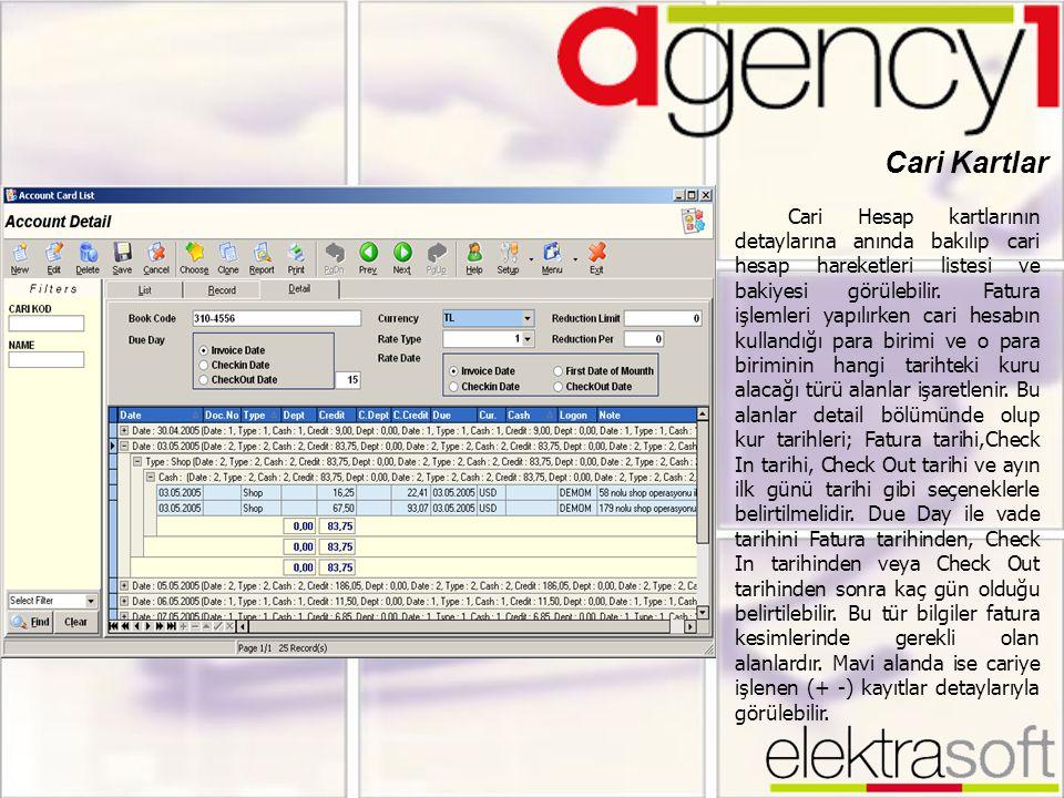 Cari Kartlar Cari Hesap kartlarının detaylarına anında bakılıp cari hesap hareketleri listesi ve bakiyesi görülebilir. Fatura işlemleri yapılırken car