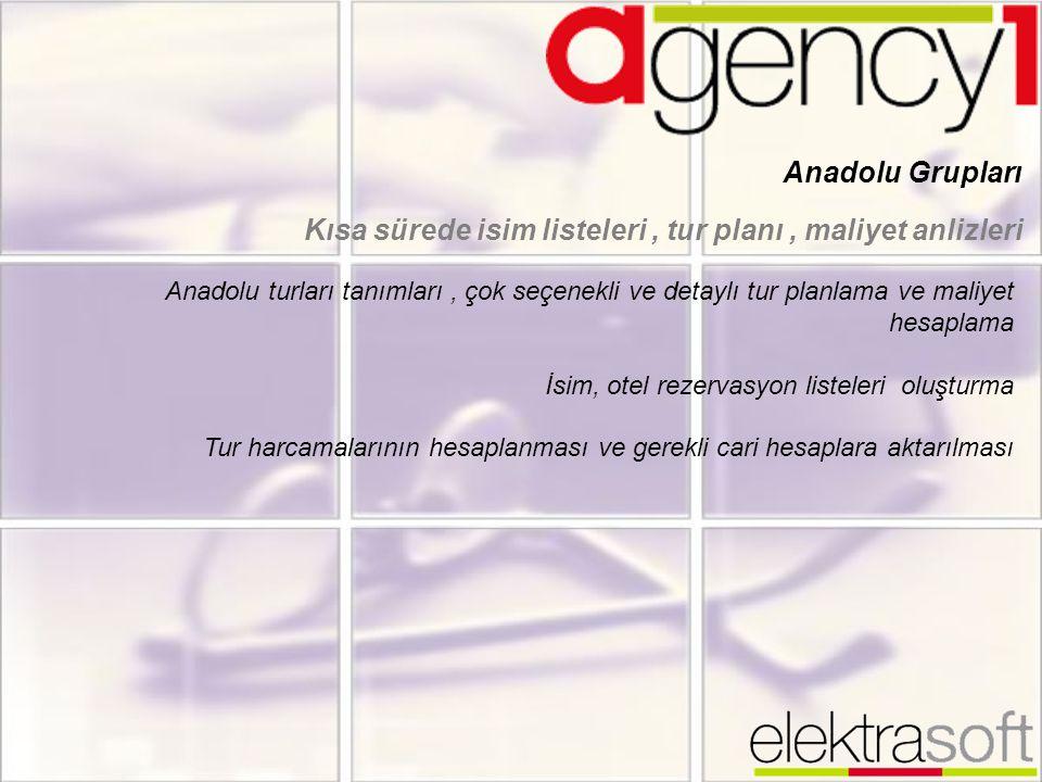 Anadolu Grupları Kısa sürede isim listeleri, tur planı, maliyet anlizleri Anadolu turları tanımları, çok seçenekli ve detaylı tur planlama ve maliyet