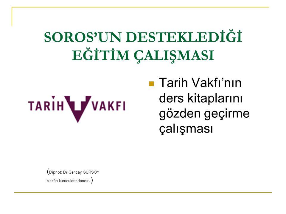 Ermeni Sempozyumu'nun Düzenleyicileri SOROS'UN AYDINLARI