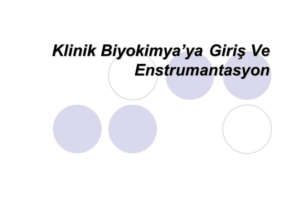 Klinik Biyokimya'ya Giriş Ve Enstrumantasyon