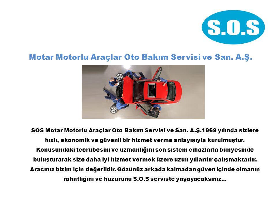 Motar Motorlu Araçlar Oto Bakım Servisi ve San.A.Ş.