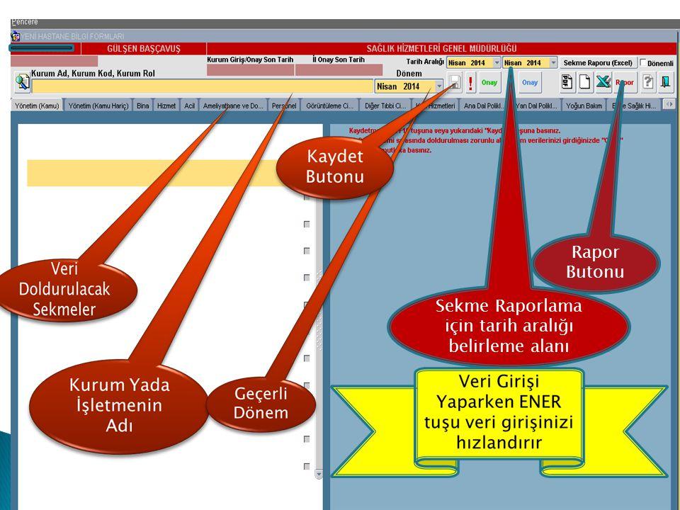 Sekme Raporlama için tarih aralığı belirleme alanı Rapor Butonu