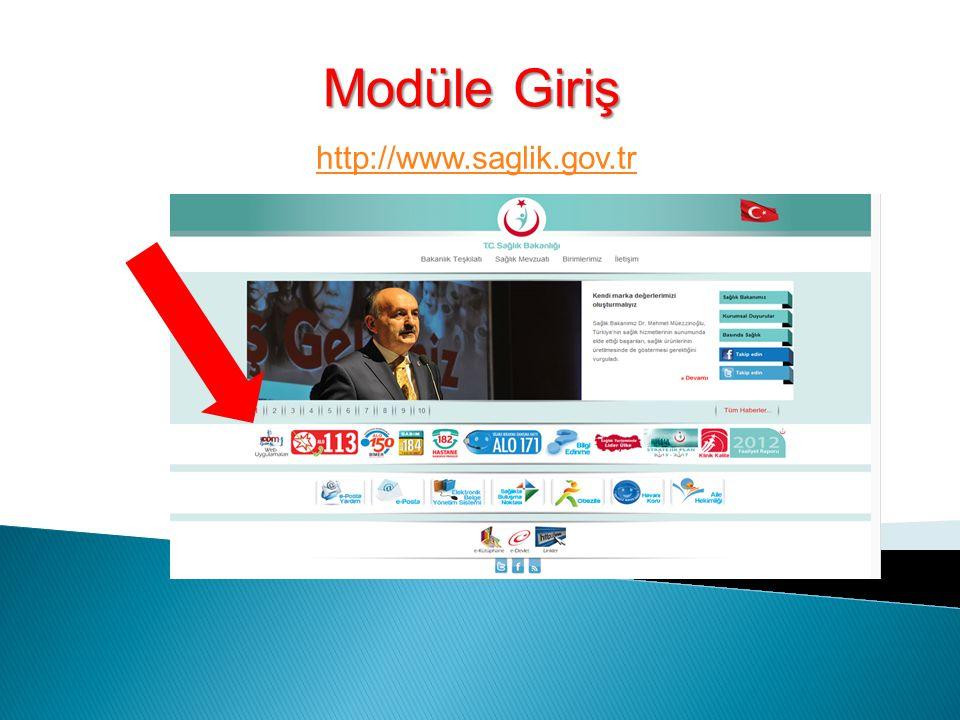 http://www.saglik.gov.tr Modüle Giriş