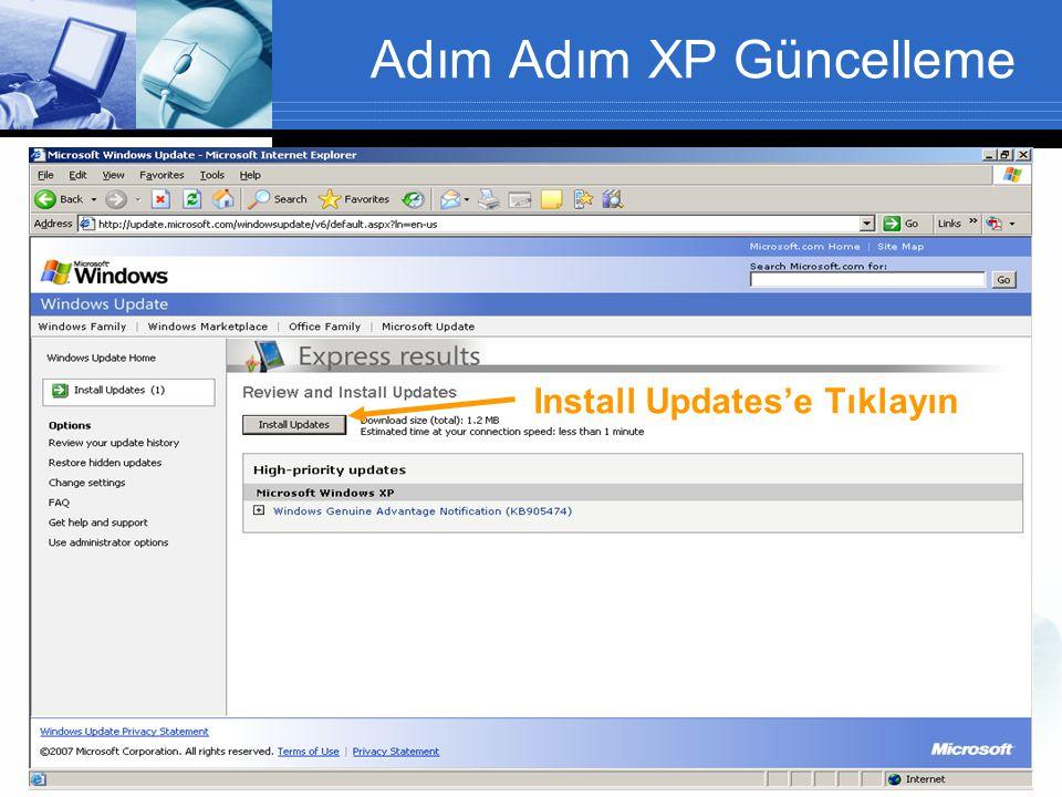 Adım Adım XP Güncelleme Install Updates'e Tıklayın