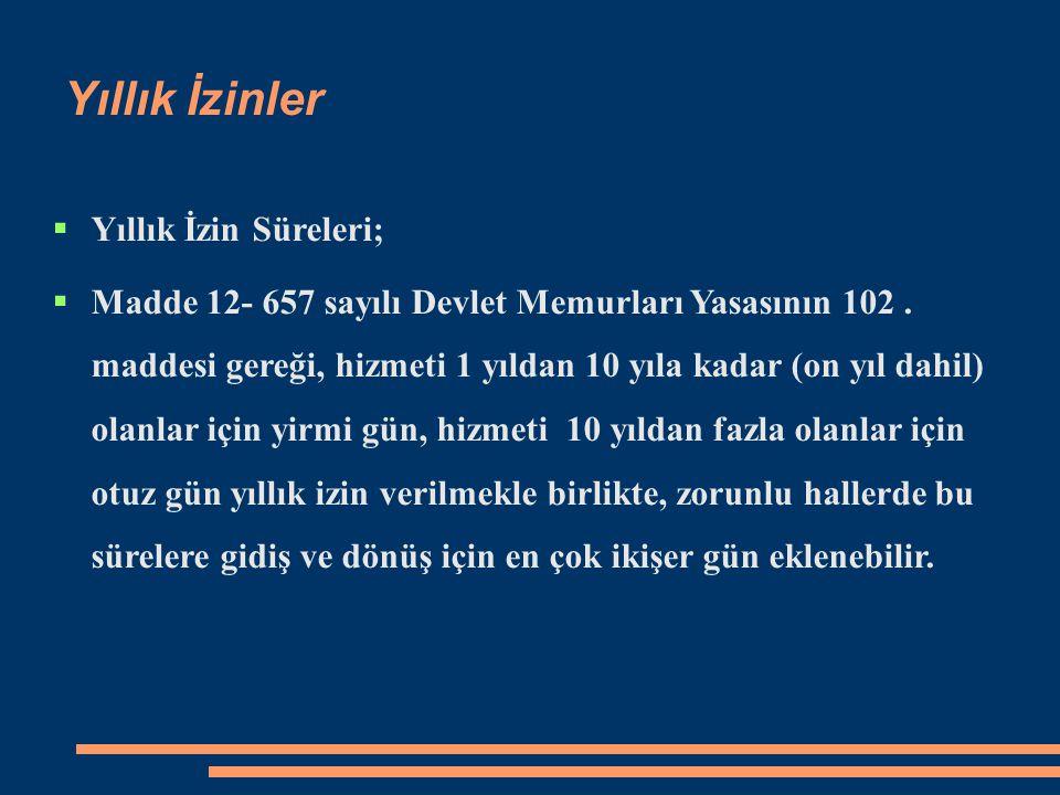 İkamet mecburiyeti  Madde 44- 657 sayılı Devlet Memurları Yasasının Ek- 20.