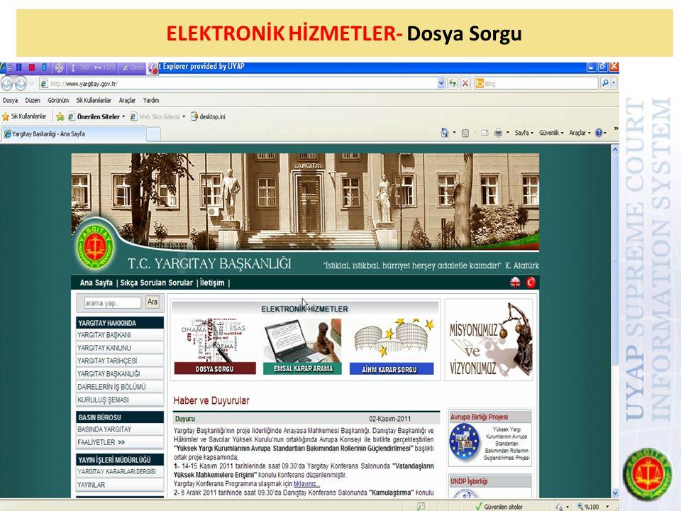 ELEKTRONİK HİZMETLER- Dosya Sorgu