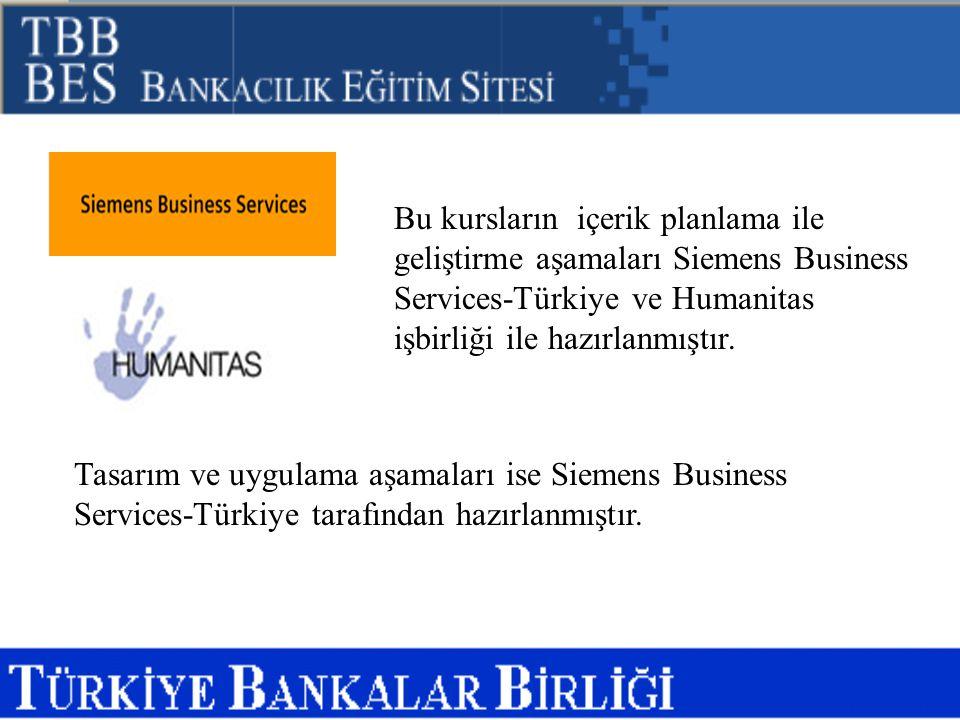 Bu kursların içerik planlama ile geliştirme aşamaları Siemens Business Services-Türkiye ve Humanitas işbirliği ile hazırlanmıştır. Tasarım ve uygulama