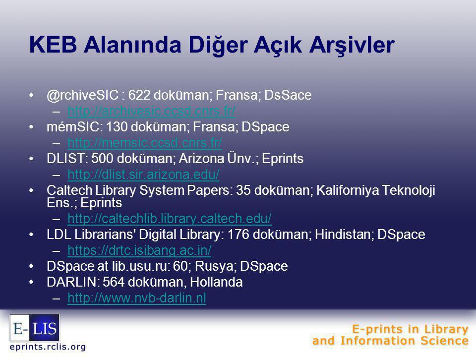 E-LIS'e Türkiye'den katılım •Uluslararası bir oluşum olan E-LIS, yine editörlerin gönüllü çalışmaları ile genel bilgileri farklı dillerde web sitesinde kullanıma sunar •E-LIS hakkında genel bilgi ve kayıt yaratma prosedürü ve E-LIS broşürü Türkçe olarak arşiv ana sayfasında görülebilir •17 doküman •4 makale •5 bildiri •4 prezentasyon •2 tez •2 e-baskı •17 doküman •4 makale •5 bildiri •4 prezentasyon •2 tez •2 e-baskı •27 kayıtlı kullanıcı