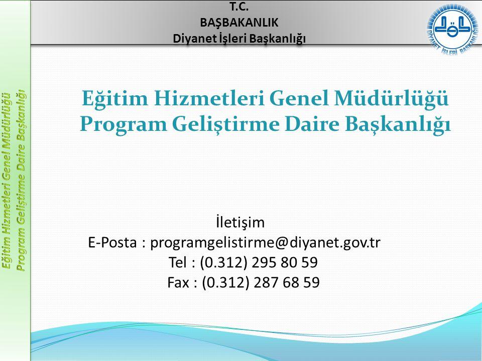 İletişim E-Posta : programgelistirme@diyanet.gov.tr Tel : (0.312) 295 80 59 Fax : (0.312) 287 68 59 T.C.