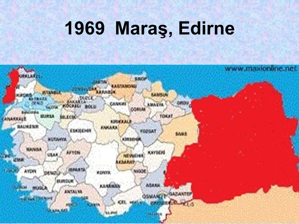 1969 Maraş, Edirne
