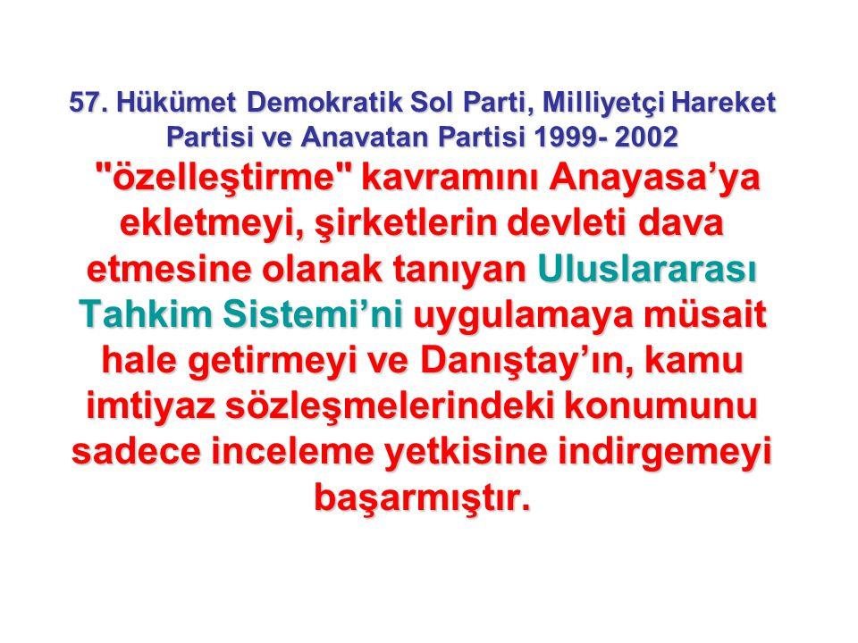 57. Hükümet Demokratik Sol Parti, Milliyetçi Hareket Partisi ve Anavatan Partisi 1999- 2002