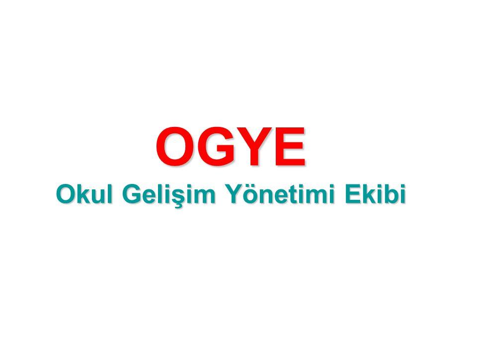 OGYE Okul Gelişim Yönetimi Ekibi
