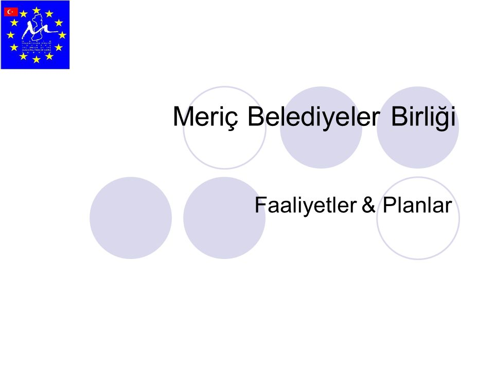 Meriç Belediyeler Birliği Faaliyetler & Planlar