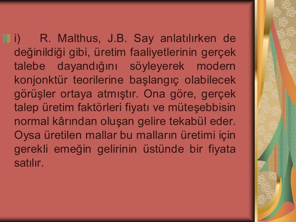 i) R.Malthus, J.B.