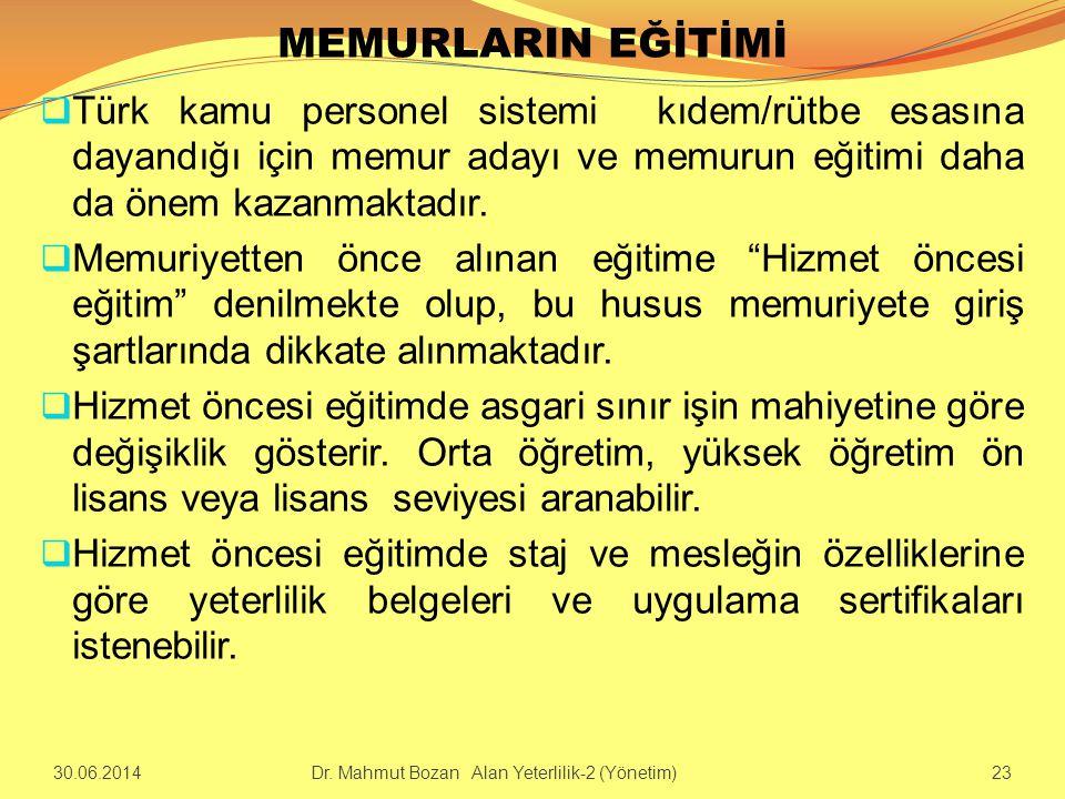 MEMURLARIN EĞİTİMİ  Türk kamu personel sistemi kıdem/rütbe esasına dayandığı için memur adayı ve memurun eğitimi daha da önem kazanmaktadır.  Memuri