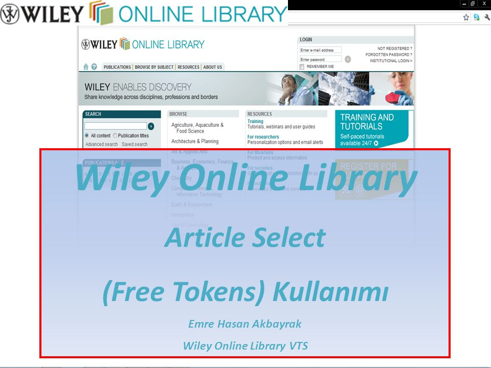 Wiley Online Library Article Select (Free Tokens) Kullanımı Emre Hasan Akbayrak Wiley Online Library VTS