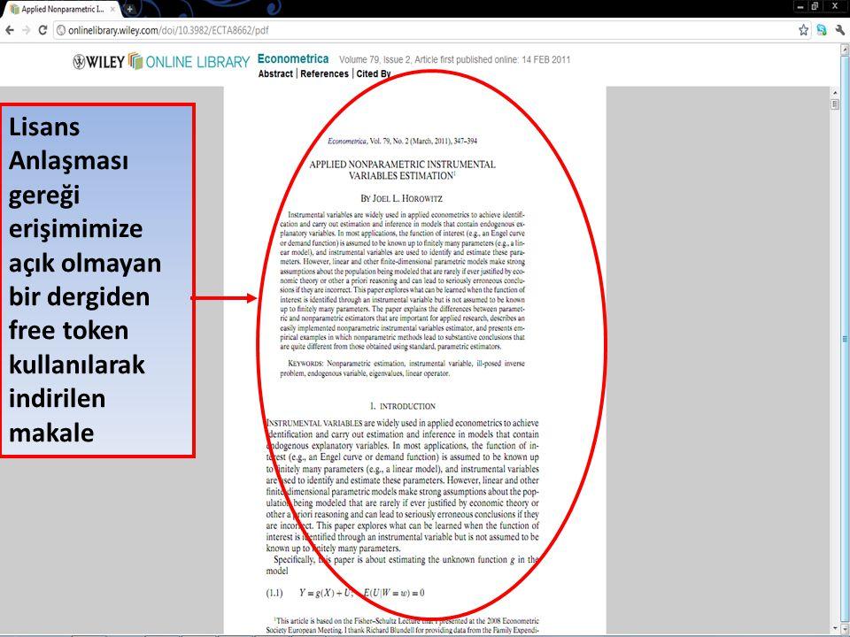 Lisans Anlaşması gereği erişimimize açık olmayan bir dergiden free token kullanılarak indirilen makale