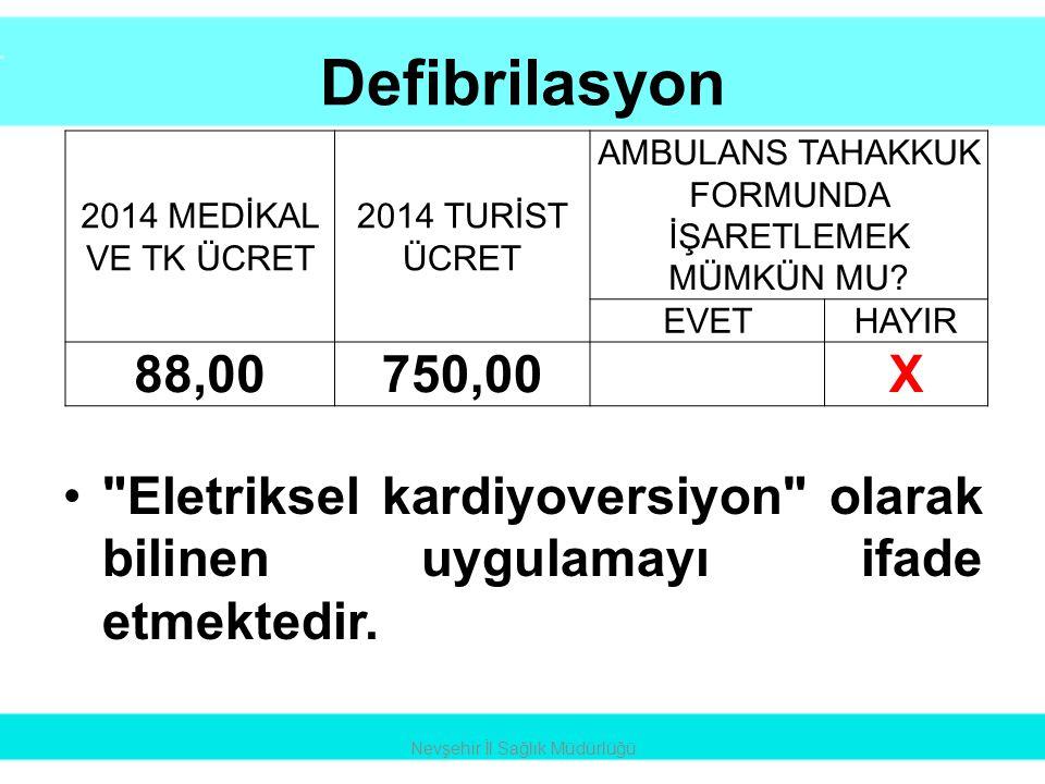 Defibrilasyon •