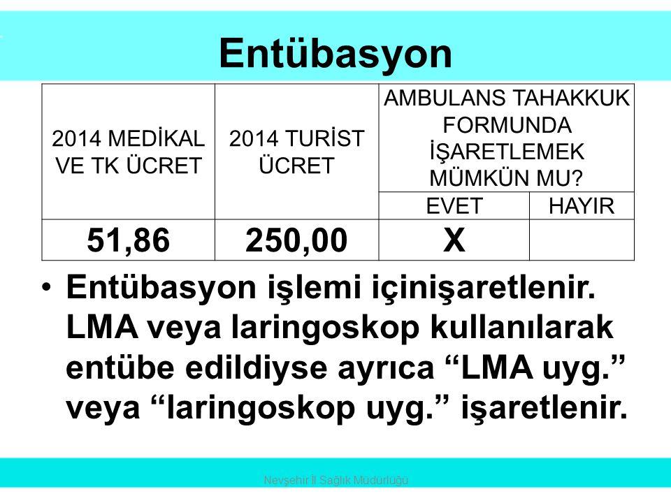"""Entübasyon •Entübasyon işlemi içinişaretlenir. LMA veya laringoskop kullanılarak entübe edildiyse ayrıca """"LMA uyg."""" veya """"laringoskop uyg."""" işaretleni"""