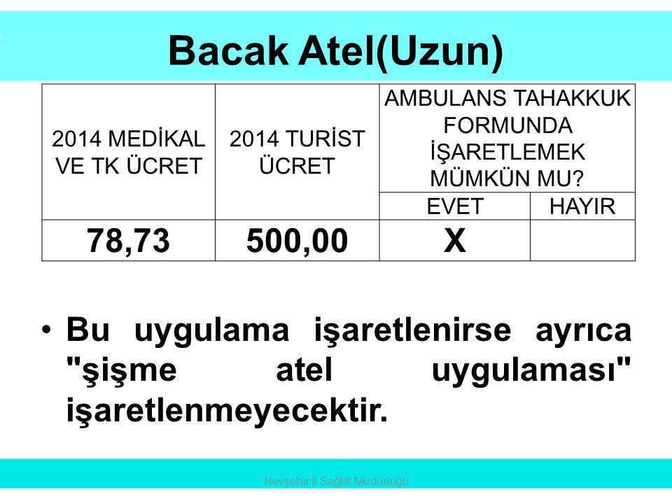 Lokal Anestezi Nevşehir İl Sağlık Müdürlüğü 2014 MEDİKAL VE TK ÜCRET 2014 TURİST ÜCRET AMBULANS TAHAKKUK FORMUNDA İŞARETLEMEK MÜMKÜN MU.