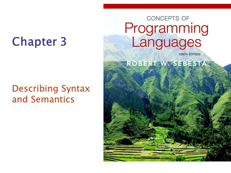 Chapter 3 Describing Syntax and Semantics