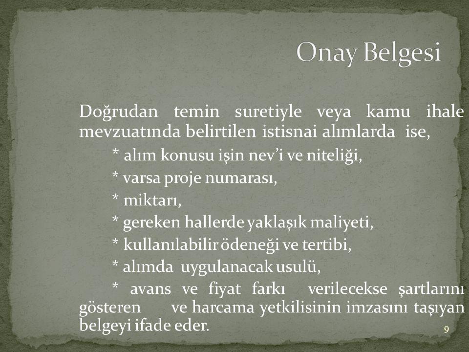  2559 sayılı Polis Vazife ve Selahiyet Kanunu ile 211 sayılı Türk Silahlı Kuvvetleri İç Hizmet Kanunu hükümlerine göre hakkında dava açılan kişiler için tutulan avukat ücretlerinin ödenmesinde; - İlgili bakanın onayını taşıyan özel komisyon kararı - Fatura  657 sayılı Devlet Memurları Kanunu kapsamına giren ve görevleri nedeniyle haklarında kamu davası açılmış olup da beraat edenlerin avukatlık ücretleri ve diğer masraflarının ödenmesinde; - İlgilinin beraat ettiğine ilişkin kesinleşmiş mahkeme kararı - Dava ile ilgili yapılan masraflara ait fatura  3713 sayılı Terörle Mücadele Kanunu uyarınca, terörle mücadelede görev alanlar için tutulan avukatlara yapılacak ücret ödemelerinde; - Harcama talimatı - Fatura 60
