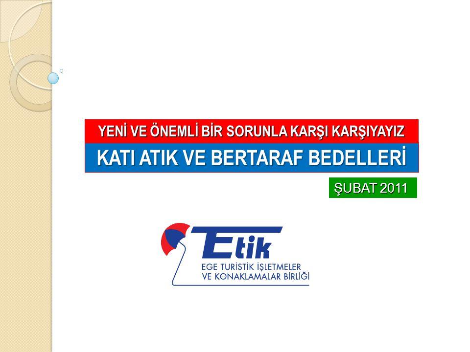 İzmir Büyükşehir Belediyesi'nin web sitesinden… EVSEL KATI ATIK TARİFELERİ NE ESAS BİLGİLENDİRME NOTU - 07.12.2011 2872 Sayılı Çevre Kanunu'nun 11.