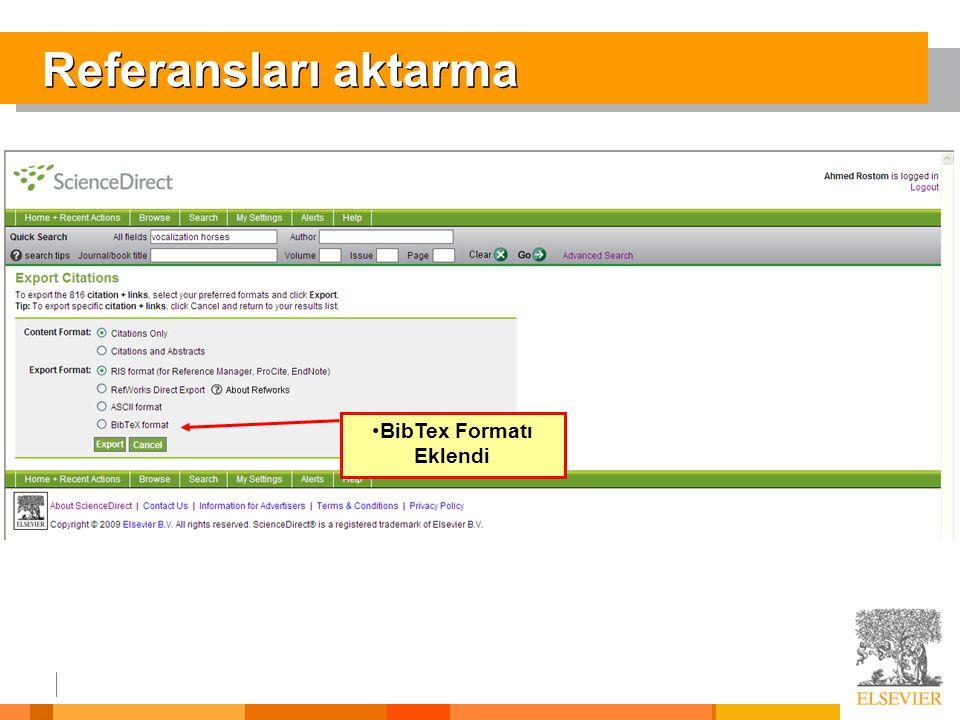 Referansları aktarma •BibTex Formatı Eklendi