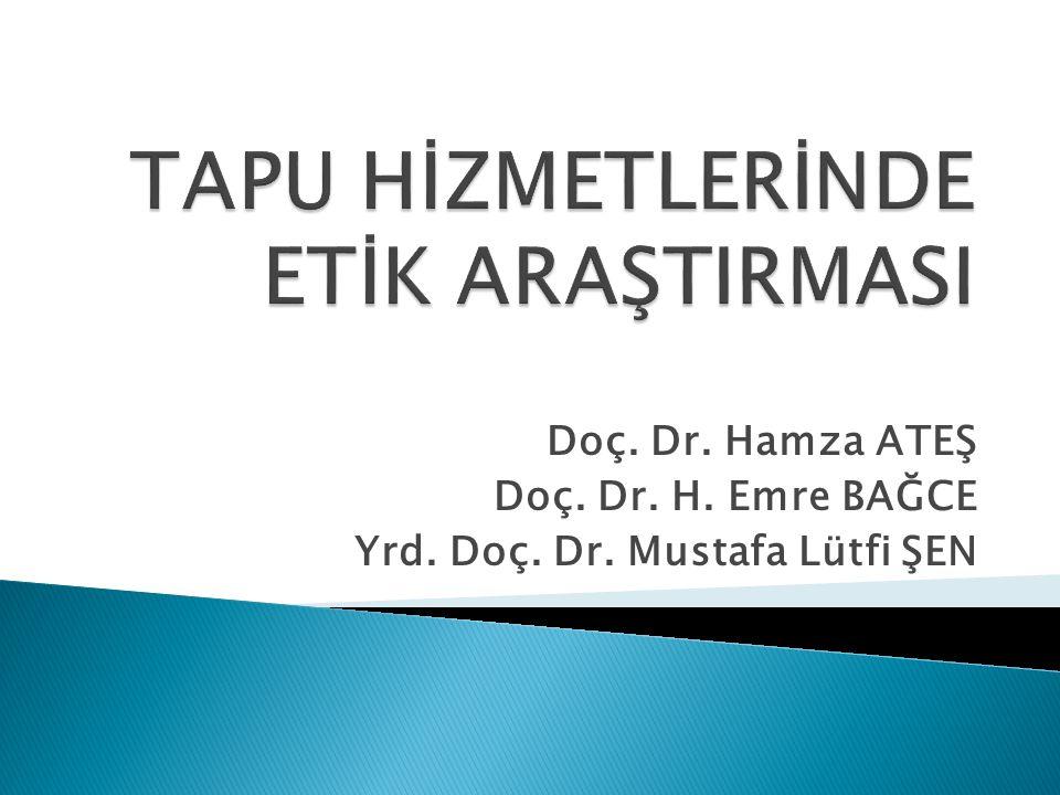 Doç. Dr. Hamza ATEŞ Doç. Dr. H. Emre BAĞCE Yrd. Doç. Dr. Mustafa Lütfi ŞEN