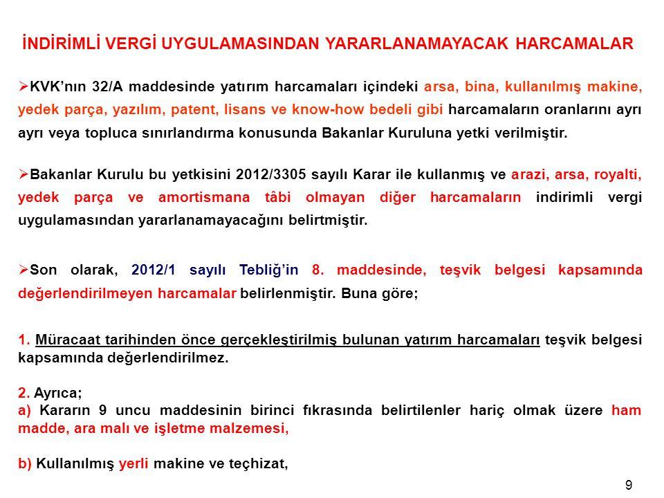 20 Nitekim, Gelir İdaresi Başkanlığı İstanbul Vergi Dairesi Başkanlığı tarafından konuya ilişkin olarak verilmiş olan 29.04.2011 tarih ve B.07.1.GİB.4.34.16.01-KVK-32/A-395 sayılı özelgede de özetle; ......