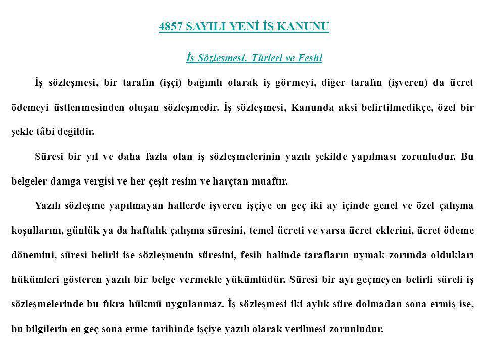 ÜCRET, FAZLA ÇALIŞMA, FAZLA SÜRELİ ÇALIŞMA, KIDEM TAZMİNATI, V.B.