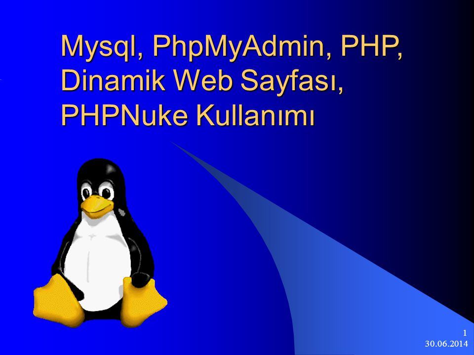 30.06.2014 22 Öğrenci serverinda bulunan web alanımızdan php kullanarak MySQL veritabanına bağlanmak.