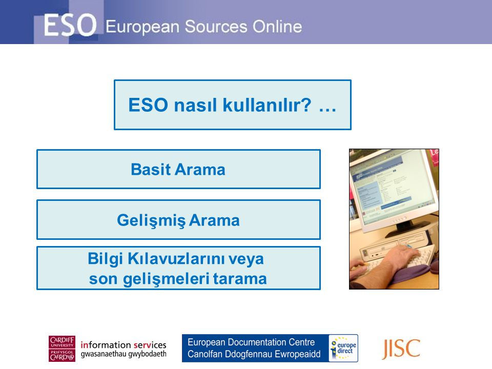 Uzman Seçimi… ESO' da bulunan bilgi kaynakların indekslenmesi ve konu kapsamı uzmanlar tarafından seçilmektedir.