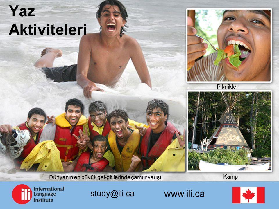 www.ili.ca study@ili.ca Yaz Aktiviteleri Piknikler Kamp Dünyanın en büyük gel-git'lerinde çamur yarışı